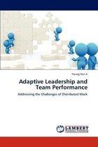 Adaptive Leadership and Team Performance