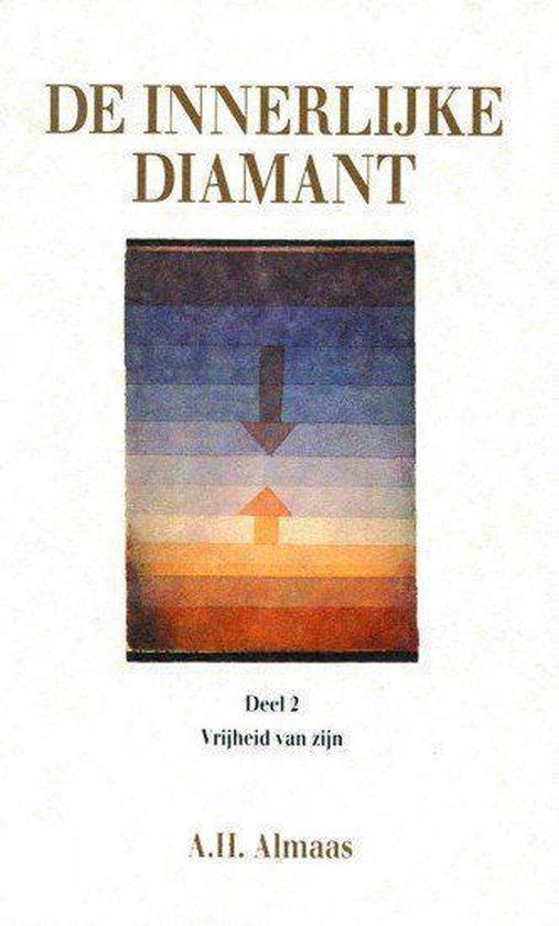 De innerlijke diamant - De Vrijheid van Zijn De Vrijheid van Zijn - A.H. Almaas  