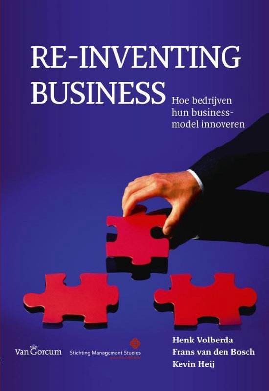 Re-inventing business - Henk Volberda  