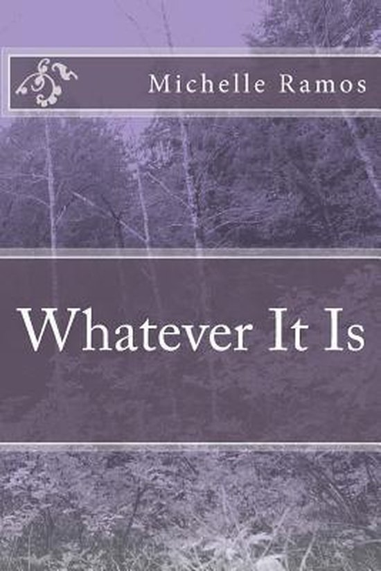 Whatever It Is