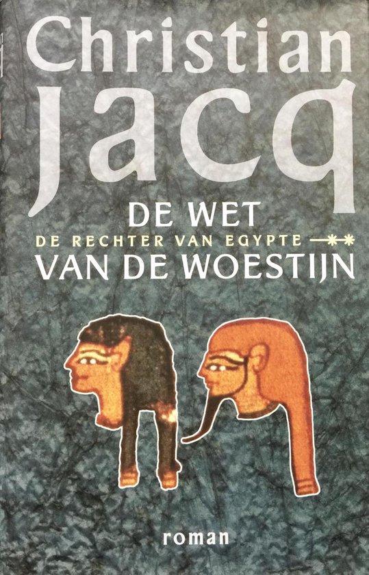 De Wet Van De Woestijn - Christian Jacq |