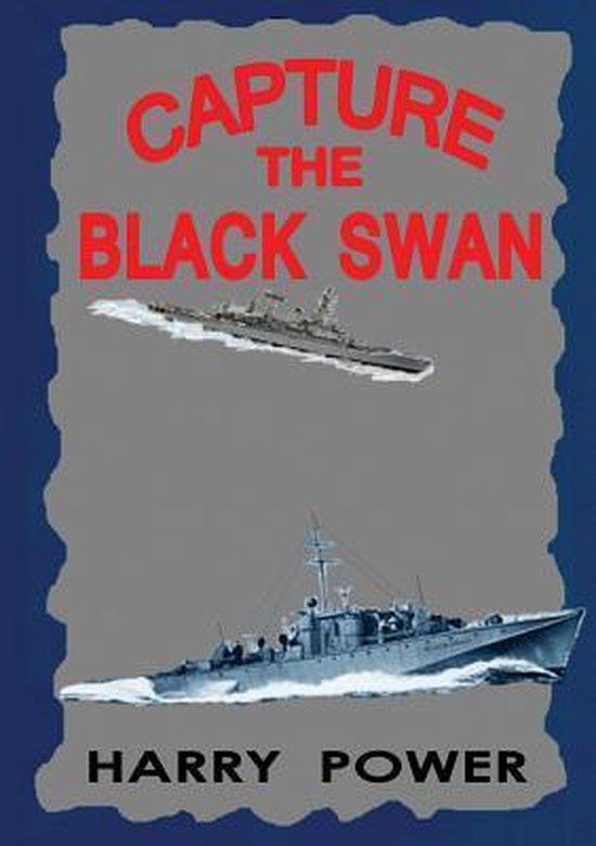 Capture the Black Swan