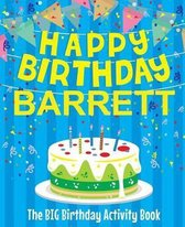 Happy Birthday Barrett - The Big Birthday Activity Book