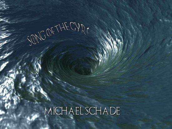 Boek cover Song of the Gyre van Michael Schade (Onbekend)