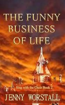 The Funny Business of Life