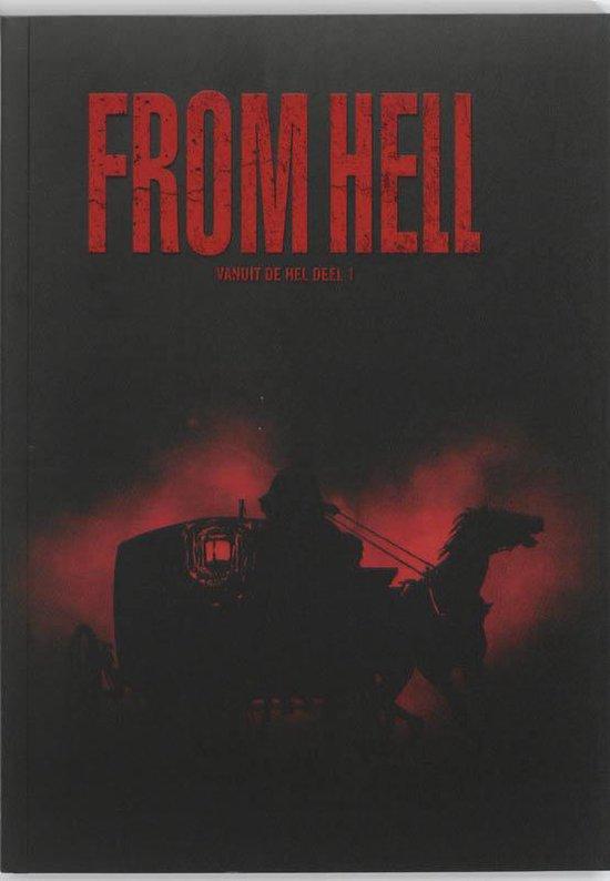 Cover van het boek 'From Hell / Vanuit de hel deel 1'