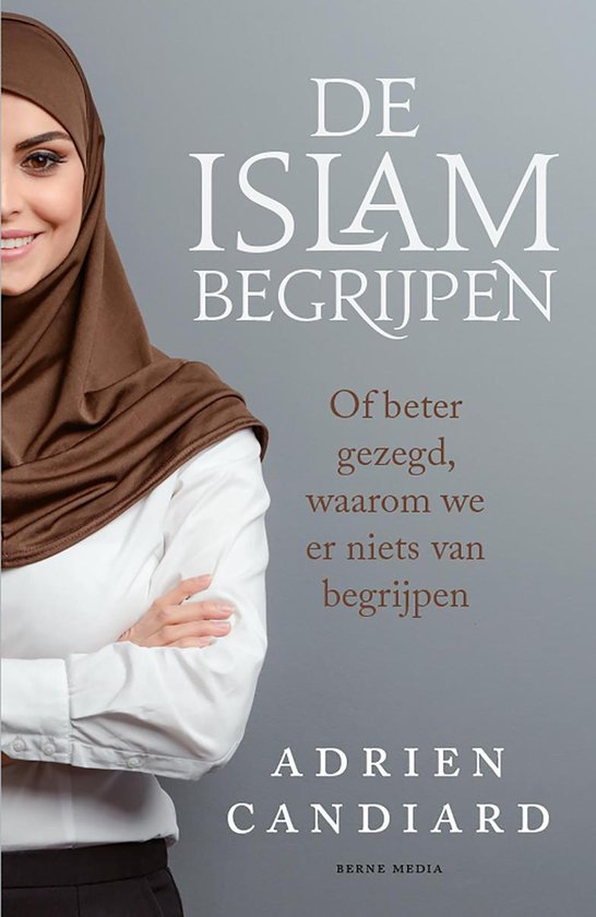 De Islam begrijpen - Adrien Candiard |