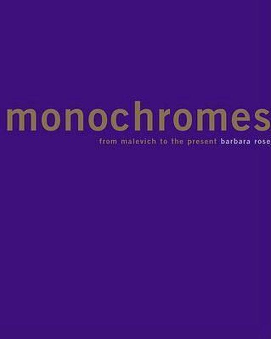 Boek cover Monochromes van Barbara Rose (Paperback)