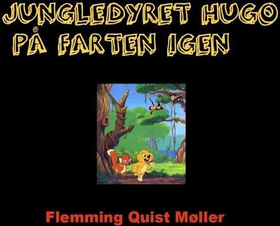 Jungledyret Hugo på farten igen (uforkortet)