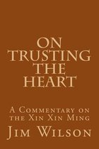 On Trusting the Heart
