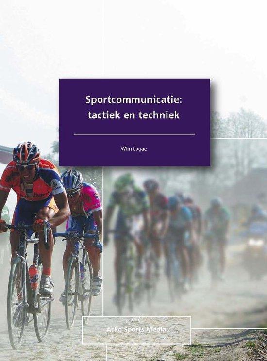 Sportcommunicatie: tactiek en techniek - W. Lagae  
