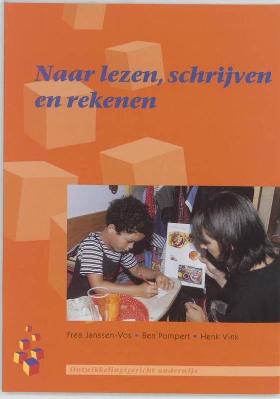 Kleuters in de basisschool - Naar lezen, schrijven en rekenen - F. Janssen-Vos |