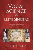 Vocal Science for Elite Singers