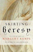 Skirting Heresy
