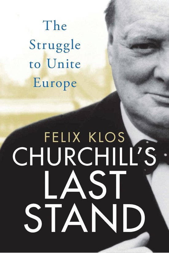 Boek cover Churchills Last Stand van Felix Klos (Onbekend)