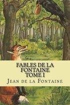 Fables de La Fontaine Tome I
