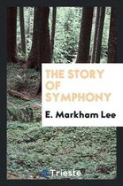 The Story of Symphony
