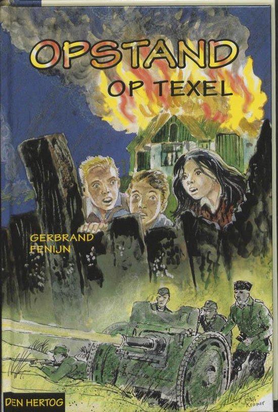 Opstand Op Texel - G. Fenijn  