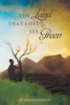 The Land That Lost Its Green