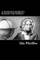 A Woman's Journey Round the World