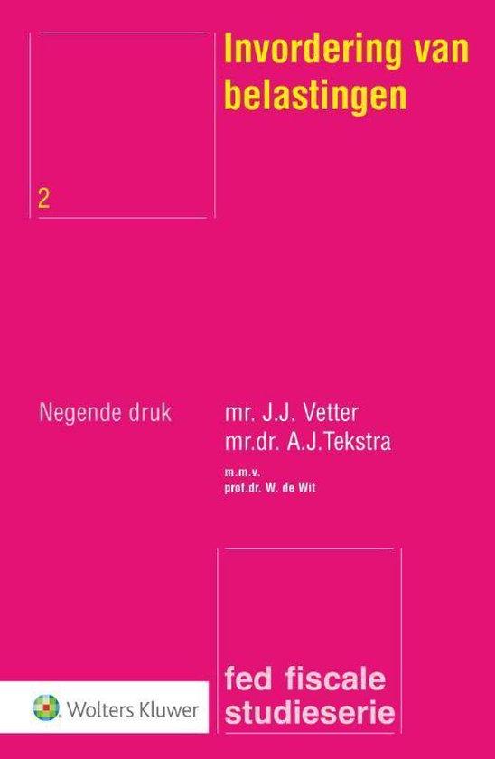 Invordering van belastingen - J.J. Vetter |