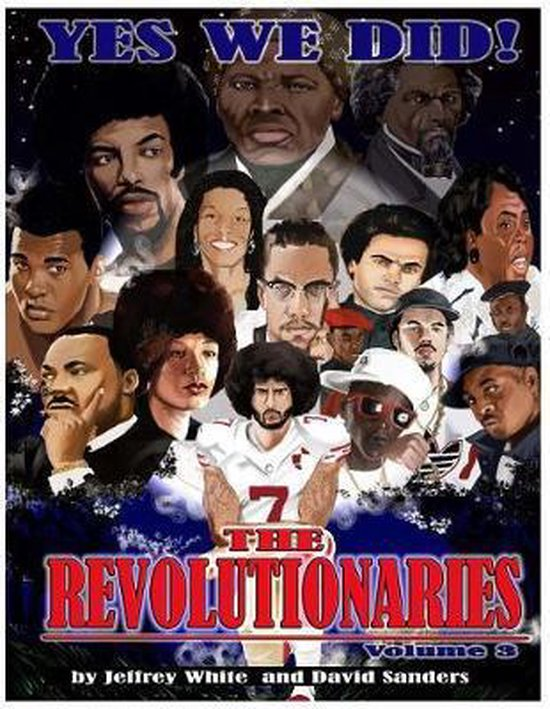 Yes We Did! the Revolutionaries