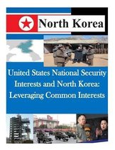United States National Security Interests and North Korea
