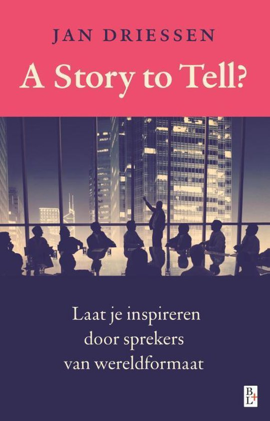 A story to tell? - Jan Driessen |