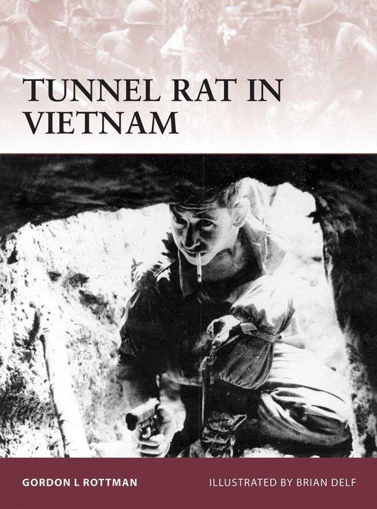 Boek cover Tunnel Rat in Vietnam van Gordon L. Rottman (Onbekend)