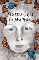 Flutter-Byes in My Hair