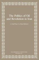 The Politics of Oil and Revolution in Iran