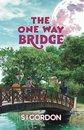 Omslag The One Way Bridge