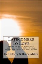 Latecomers To Love