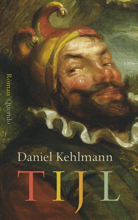 Tijl - Daniel Kehlmann |