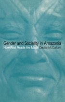 Gender and Sociality in Amazonia