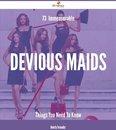 Boekomslag van '73 Immeasurable Devious Maids Things You Need To Know'