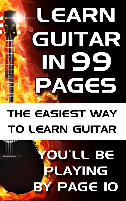 Learn Guitar in 99 Pages