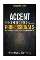 Accent Reduction For Professionals