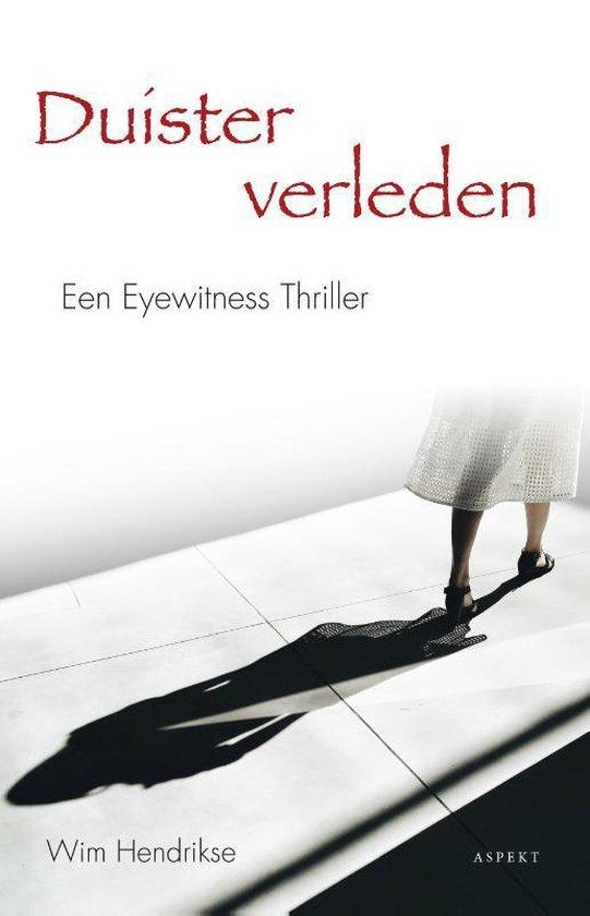 Duister verleden - Wim Hendrikse |