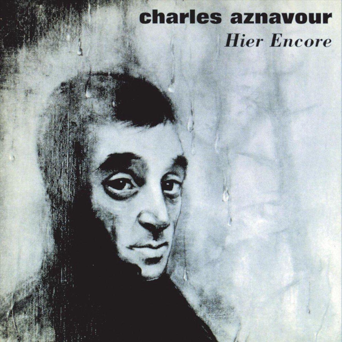 Hier Encore: Best of Studio et Live a L'Olympia - Charles Aznavour