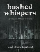 Hushed Whispers