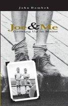 Joe & Me