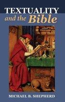 Boek cover Textuality and the Bible van Michael B Shepherd
