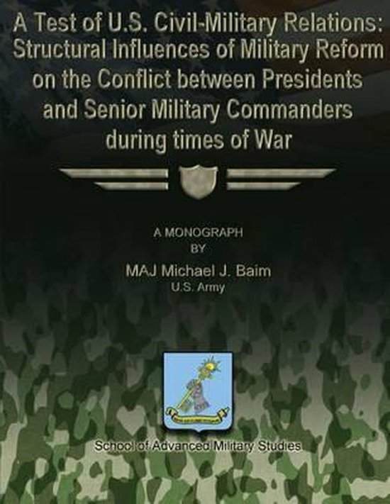 A Test of U.S. Civil-Military Relations