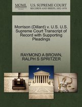 Morrison (Dillard) V. U.S. U.S. Supreme Court Transcript of Record with Supporting Pleadings