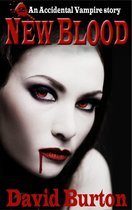 New Blood: An Accidental Vampire Story