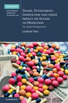 Omslag Trade, Investment, Innovation and their Impact on Access to Medicines