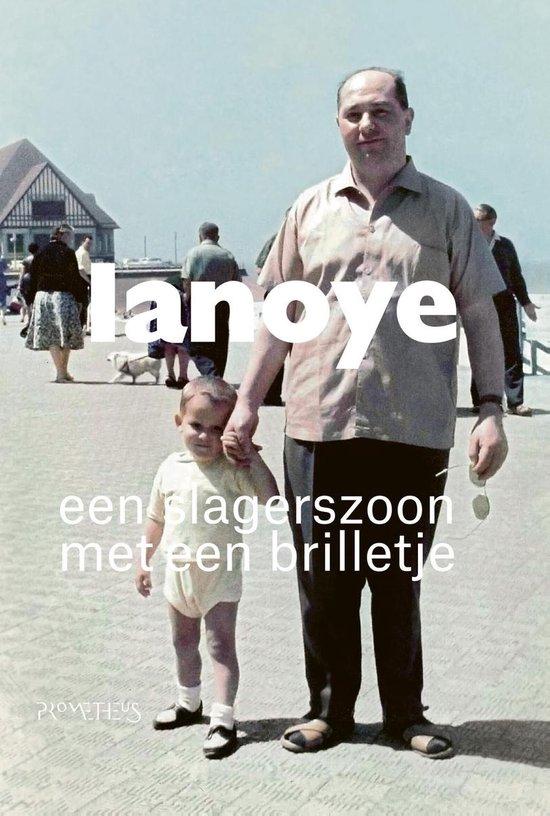 Een slagerszoon met een brilletje - Tom Lanoye  