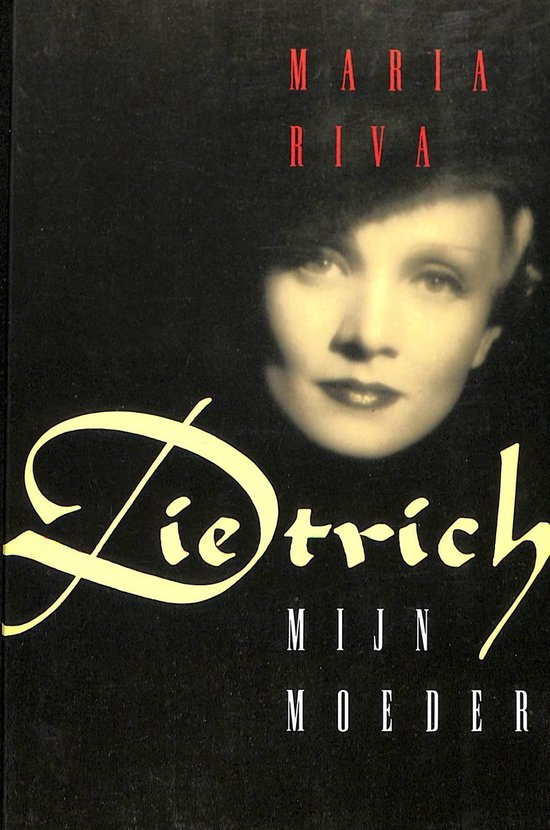 Dietrich - Maria Riva  