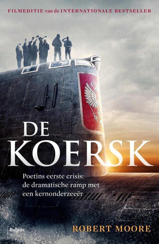 De Koersk - Robert Moore |